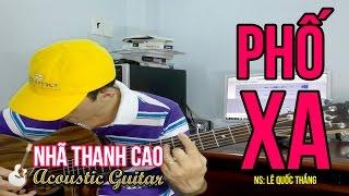 PHỐ XA (Cover) ♥ NHÃ THANH CAO