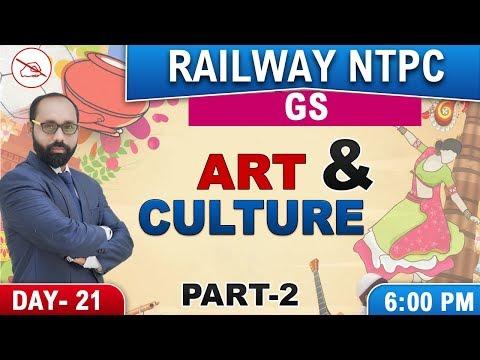 Art & Culture | Part 2 | Railway NTPC 2019 | General Studies | 6:00 PM