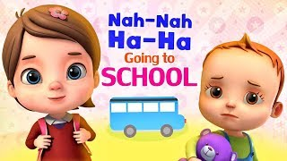 Nah Nah Ha Ha -  Going To School - Baby Ronnie Nursery Rhymes & Kids Songs by Videogyan 3d Rhymes