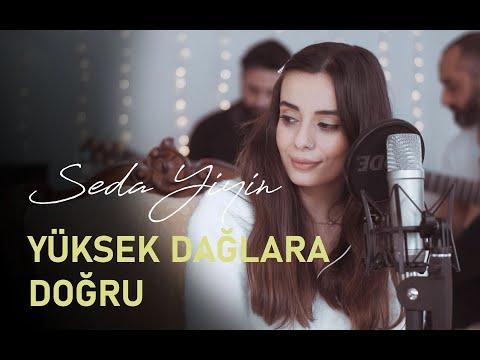 Seda Yiyin - Yüksek Dağlara Doğru (Koliva Cover) | Kuzey Yıldızı İlk Aşk sevenleri için!