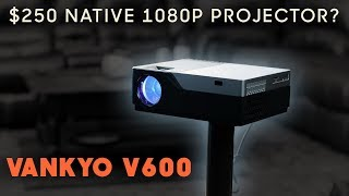 Cheapest Native 1080p Projector? $250 Vankyo V600 Review!
