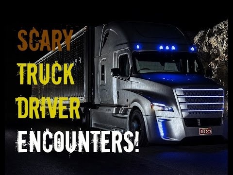 Terrifying True Truck Driver encounters | Truckers share their scary stories on the road!