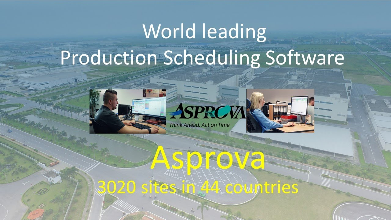 World Leading Production scheduling software, Asprova, introduction