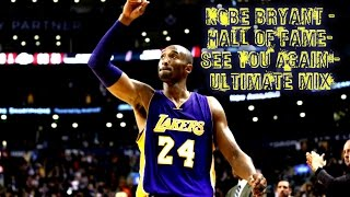 Download lagu Kobe Bryant -Hall Of Fame-See You Again -ULTIMATE MIX