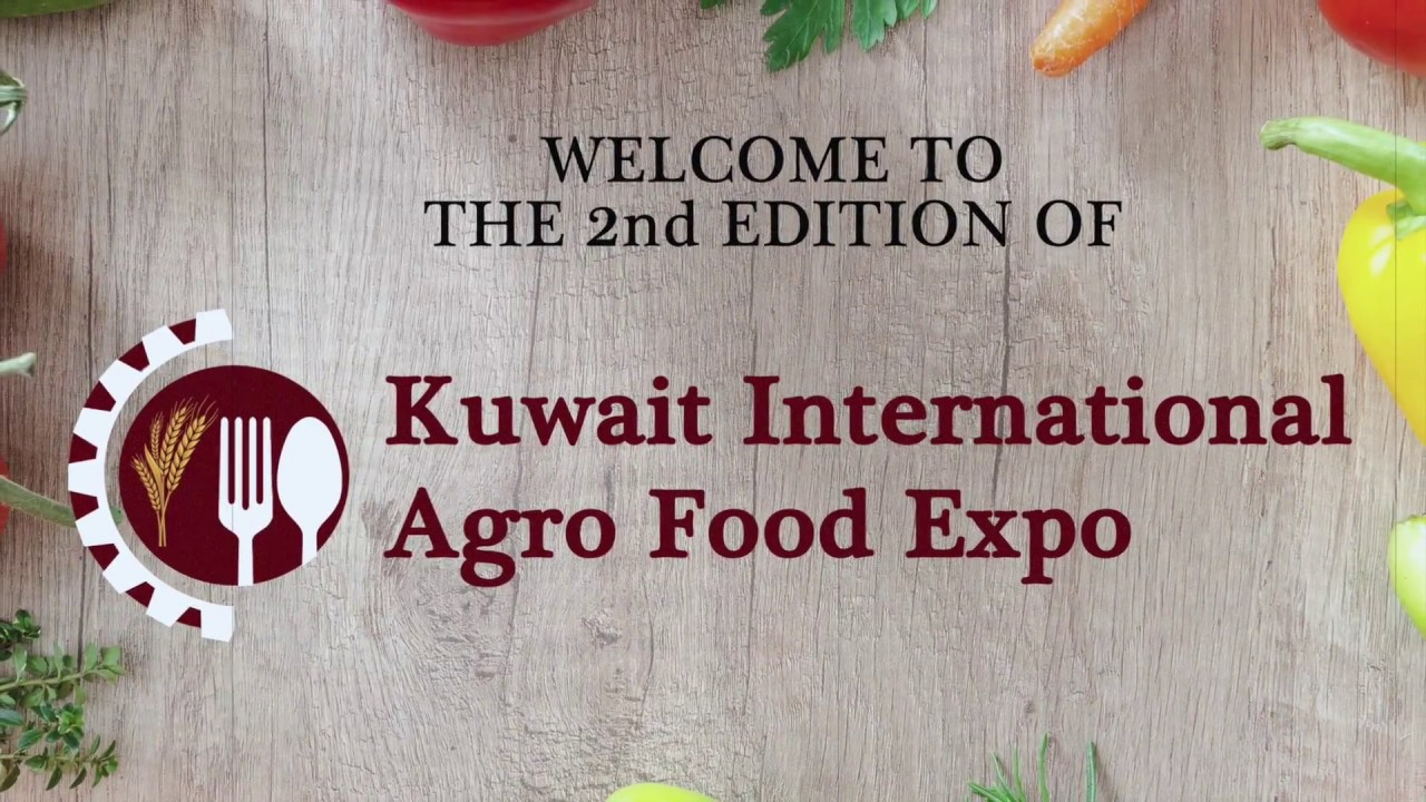 Kuwait International Agro Food Expo – 10 & 11 April 2019, 10