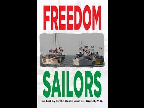 Greta Berlin: Freedom sailors (Part 1/3)