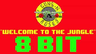 Welcome to the Jungle (8 Bit Remix Cover Version) [Tribute to Guns N