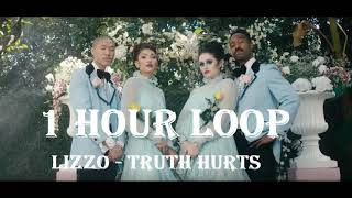 [1HOUR LOOP] Lizzo - Truth Hurts
