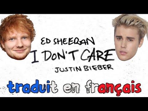Ed Sheeran & Justin Bieber - I don&39;t care traduction en francais COVER