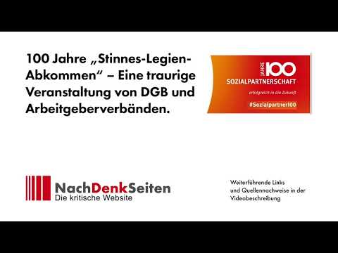 """100 Jahre """"Stinnes-Legien-Abkommen"""" – Eine traurige Veranstaltung von DGB und Arbeitgeberverbänden"""