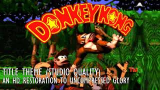 Donkey Kong Country Theme Restored to HD