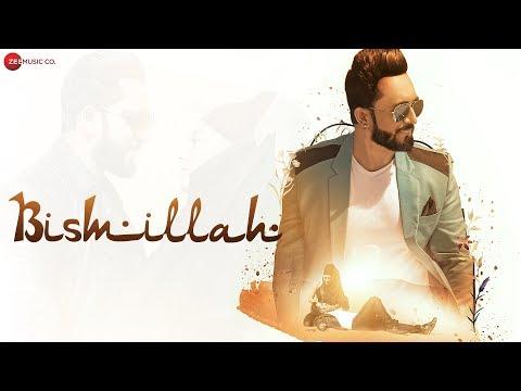 Bismillah - Official Music Video   Rajdeep Chatterjee & Sara Khan