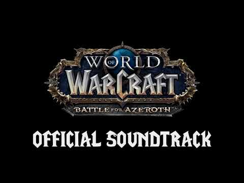 World of Warcraft: Battle For Azeroth OST...