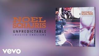 Noel Schajris - Unpredictable