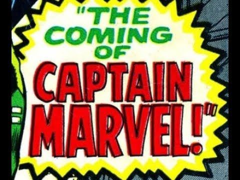 First Appearance Of Captain Marvel And Carol Danvers (1967-1968) - Captain Marvel Part 1