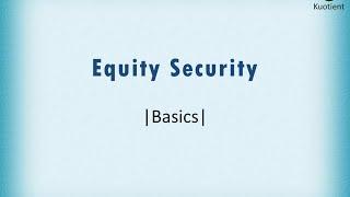 Equity Security Basics