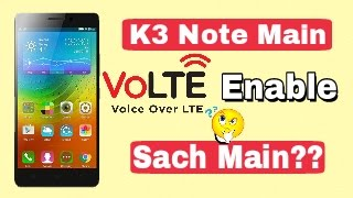 VOLTE Support in Lenovo k3 Note possible Yes or No