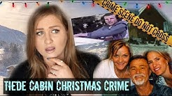 CHRISTMAS CABIN KILLERS: TIEDE FAMILY