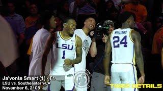 LSU 4-star freshman Ja'vonte Smart vs. Southeastern (10 points, 5 rebounds, 2 assists)
