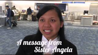 A message from Sister Angela