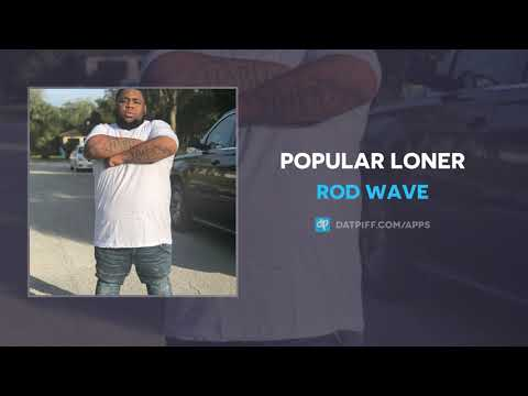 "Rod Wave ""Popular Loner"" (AUDIO) Mp3"
