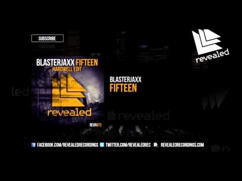 Blasterjaxx - Fifteen (Everybody Fucking Jump)