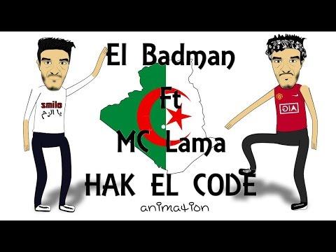 HAK EL CODE - MC LAMA Ft EL BADMAN (POD'RAP)