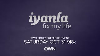 Iyanla: Fix My Life Returns October 31 | Iyanla: Fix My Life | Oprah Winfrey Network