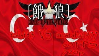 Garou MotW: tolist85 (Turkey) vs mustafa1977 (Turkey), [60 FPS], [720p]