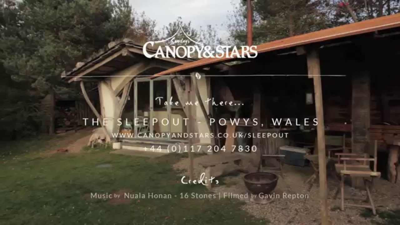 The Sleepout - Sawdayu0027s Canopy u0026 Stars | Gl&ing in Wales & The Sleepout - Sawdayu0027s Canopy u0026 Stars | Glamping in Wales - YouTube