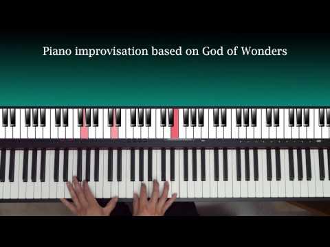 God of Wonders (piano improv)