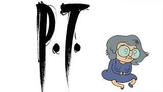 Grandma Doesn't Afraid of Anything (P.T. / Silent Hills)