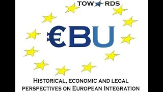 T-EBU IP Course 1: A critical appraisal of European Integration, Christian Cormier