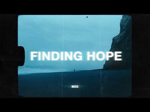 finding hope 1 hour mix (sad music playlist)