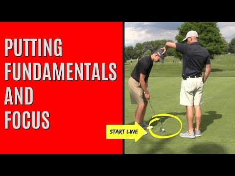 GOLF: Putting Fundamentals And Focus