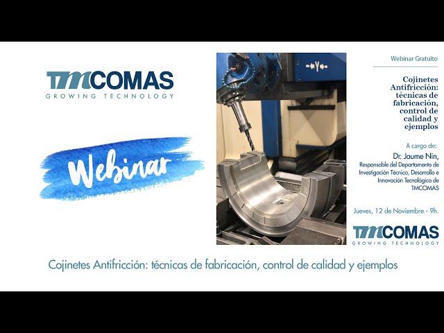 Webinar TMCOMAS: Cojinetes Antifricción
