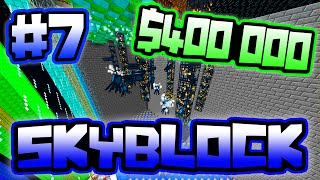 $400 000 IN 60 SECONDS!! | Server SkyBlock in Minecraft #7