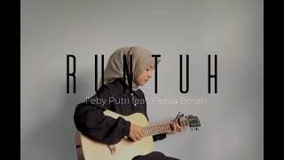 Download RUNTUH by Feby Putri feat. Fiersa Besari   COVER by DindaAlfaRegina
