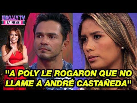 Miss Trujillo: ''A Poly Ávila le rogaron que no llame a André Castañeda'
