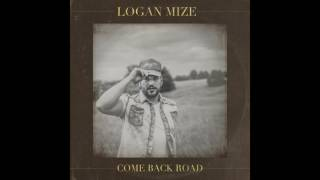 Logan Mize - Somebody to Thank (Audio)