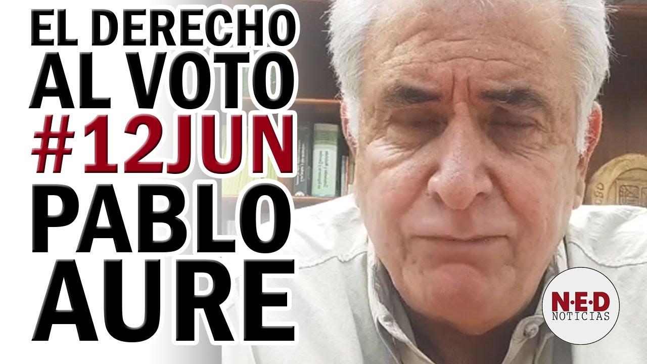 EL DERECHO AL VOTO #12Jun Aure