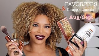 August/September Favorites & Disappointments || MakeupbyDenise