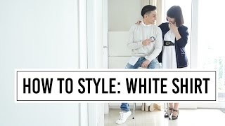 HOW TO STYLE YOUR WHITE SHIRT (feat.) Maria Karina