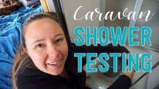 Finish Housesitting & Testing Caravan Shower