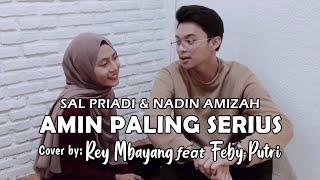 Download lagu Rey Mbayang feat Feby Putri - Amin Paling Serius Cover (Lyric) | Sal Priadi & Nadin Amizah