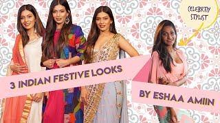 3 Indian Festive looks by Eshaa Amiin I Hauterfly