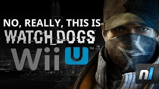 This Is What Watch Dogs Looks Like On Wii U