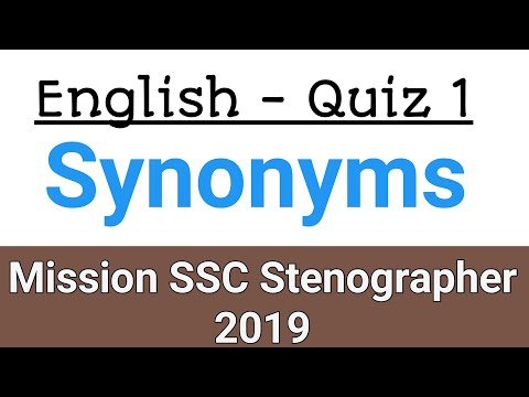 Synonyms Quiz 1 | Misson SSC Stenographer