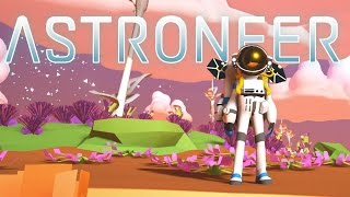 Astroneer - Part 1 - Yes Man's Sky - Space Exploration! - Let's Play Astroneer Gameplay - Pre-Alpha thumbnail