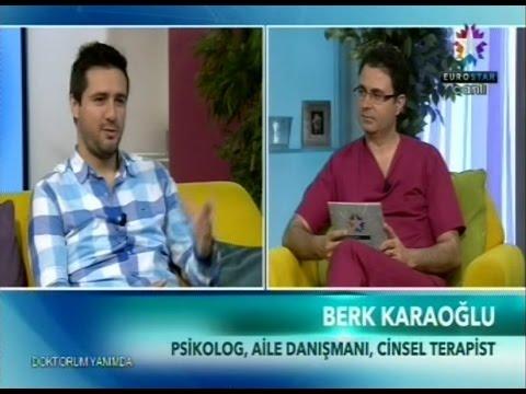 Euro Star TV - Doktorum Yanımda Programı - Psikolog M. Berk KARAOĞLU